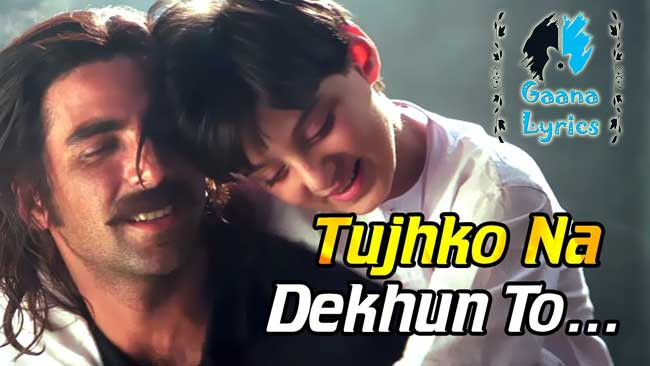 Tujhko Na Dekhu To lyrics in Hindi | Udit Narayan