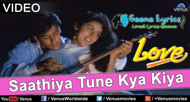 sathiya tune kya kiya lyrics in hindi