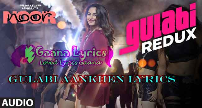 Gulabi Aankhen Lyrics in hindi