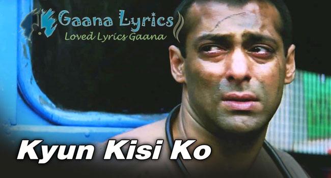 Kyun Kisi Ko Wafa Ke Badle Lyrics in Hindi