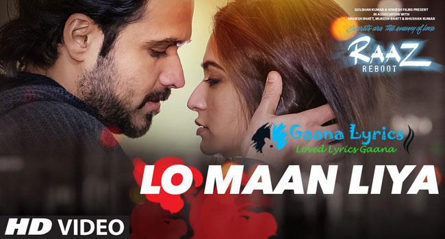 Lo Maan Liya Hamne Lyrics लो मान लिया | Arijit Singh
