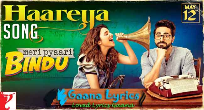 Haareya Main Dil Haareya Lyrics in hindi