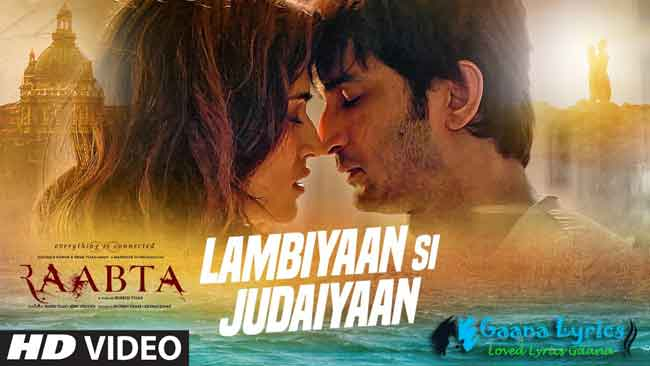 Lambiyaan Si Judaiyaan Lyrics in hindi