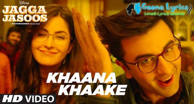 Sab Khana Khake Daru Pike Chale Gaye Lyrics | Jagga Jasoos